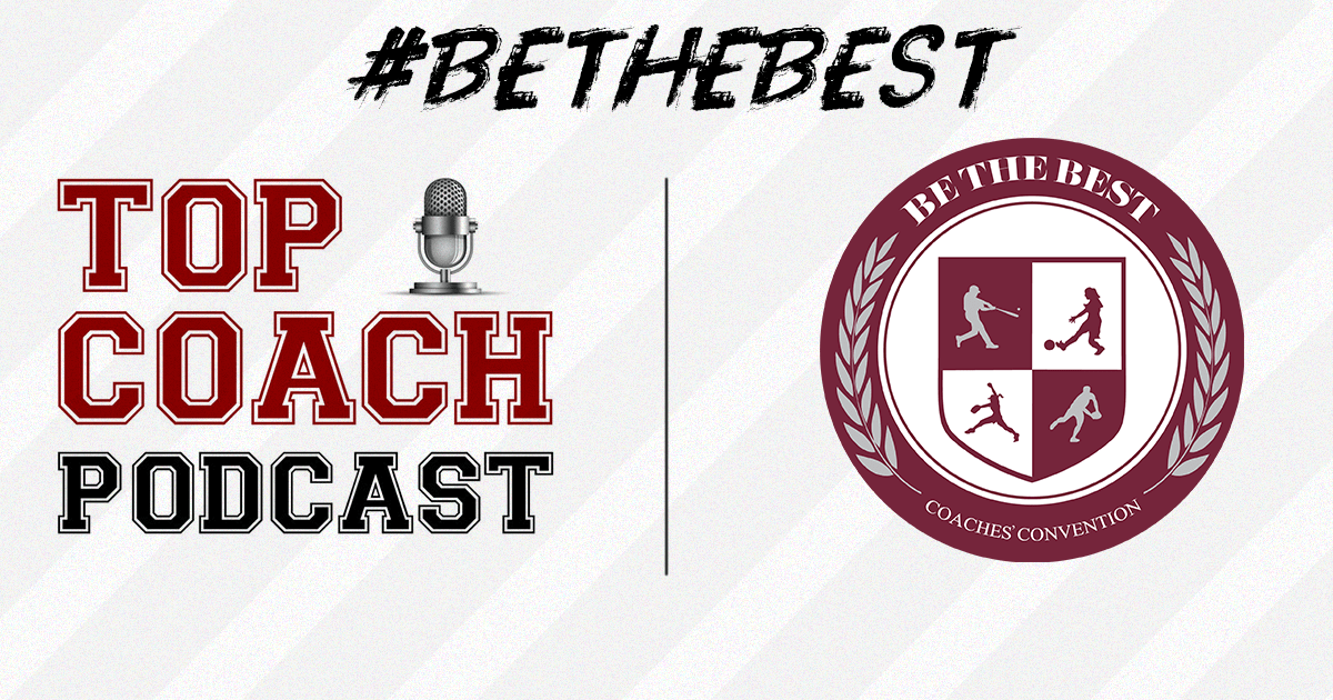 Top Coach Podcast Teams up with Be the Best