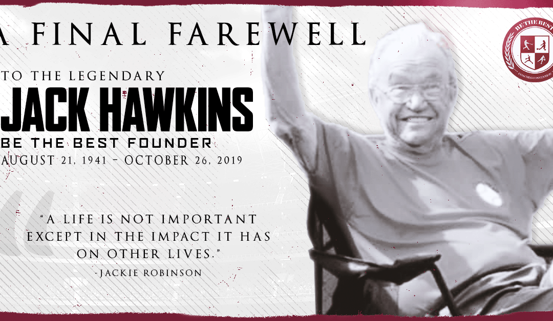Jack Hawkins: Our Friend and Founder